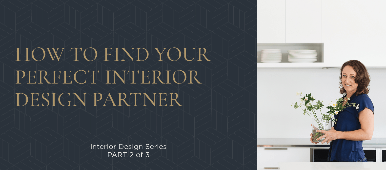 How to find your perfect interior design partner - How to find an interior decorator ...